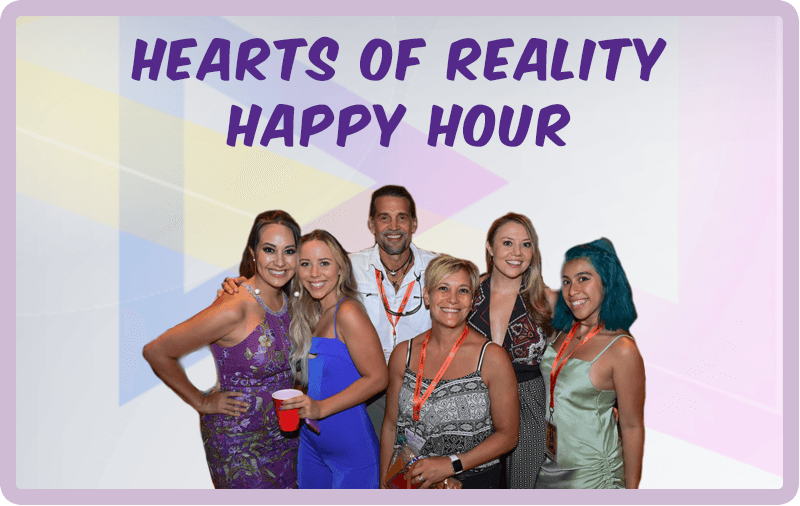 Hearts of Reality Happy Hour